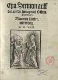 Eyn Sermon auff den vierden sontag nach Ostern : Johannis. XVI.