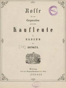 Rolle der Kaufmannschaft von Elbing pro 1870/71