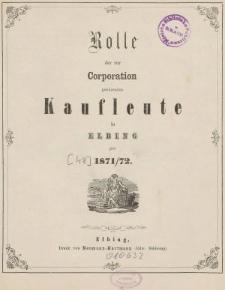 Rolle der Kaufmannschaft von Elbing pro 1872/73