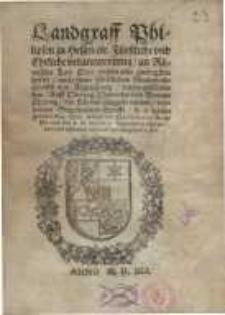 Landgraff Philipsen zu Hessen fürstliche und ehrliche Verantwortung, an Römische Kay. Maje., auff Hertzog Heinrichs von ...