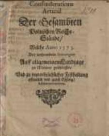 Confoederations Articul Der Gesambten Polnischen Reichs-Stände, Welche ...