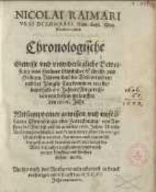 Chronologische, gewisse und unwiderlegliche Beweisung, auß heiliger göttlicher Schrifft und heiligen Vättern ...