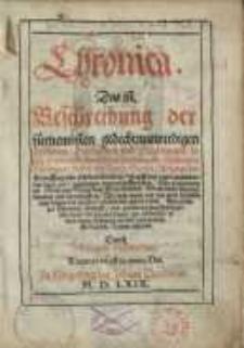 Chronica : Das ist. Beschreibung der fürnembsten gedechtnuswirdigen Historien...
