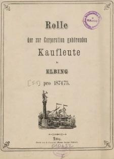 Rolle der Kaufmannschaft von Elbing pro 1874/75