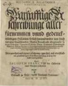 Historicae relationis continuatio. Warhafftige Beschreibunge aller fürneme und gedenckwürdigen Historien....