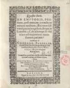 Quaestio Iuris, an emptoris, pretium, post mercem ...