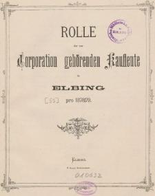 Rolle der Kaufmannschaft von Elbing pro 1878/79