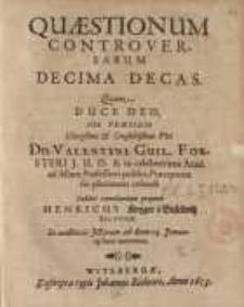 Quæstionum Controversarum Decima Decas …