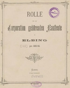 Rolle der Kaufmannschaft von Elbing pro 1881/82