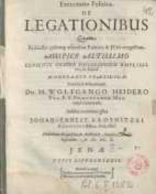 Exercitatio politica de legationibus quam ...Wolfgango Heidero...Johan Ernest Krosnitzki...