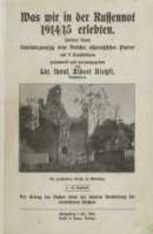 Was wir in der Russennot 1914/1915 erlebten. Bd. 2.