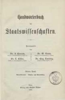 Handwörterbuch der Staatswissenschaften. Bd. 4: Gewerkvereine-Muster= und Modellschutz