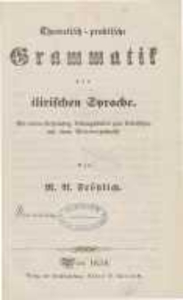Theoretisch-praktische Grammatik der ilirischen Sprache