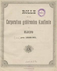 Rolle der Kaufmannschaft von Elbing pro 1889/90