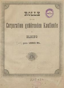 Rolle der Kaufmannschaft von Elbing pro 1890/91