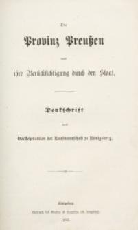 Die Provinz Preussen und ihre Berücksichtigung durch den Staat
