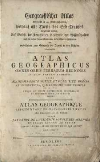 Geographischer Atlas bestehend in 44 Land-Charten, worauf alle Theile des Erd-Creyses vorgestellet werden...