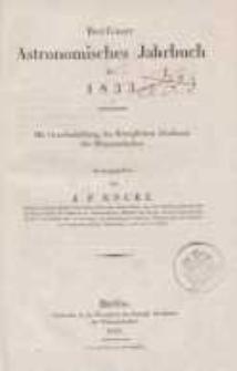 Astronomisches Jahrbuch für das Jahr 1833: nebst einer Sammlung der neuesten in die astronomischen ...