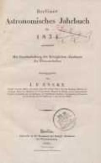 Astronomisches Jahrbuch für das Jahr 1834: nebst einer Sammlung der neuesten in die astronomischen ...