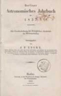Astronomisches Jahrbuch für das Jahr 1837: nebst einer Sammlung der neuesten in die astronomischen ...