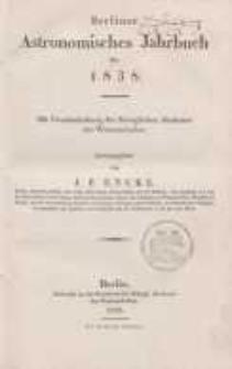 Astronomisches Jahrbuch für das Jahr 1838: nebst einer Sammlung der neuesten in die astronomischen ...