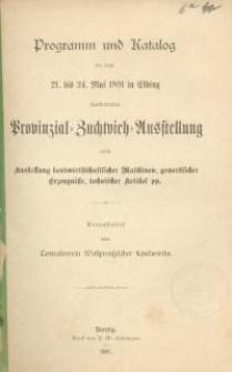 Programm und Katalog der vom 21. bis 24. Mai 1891 in Elbing stattfindenden Provinzial-Zuchtvieh-Ausstellung