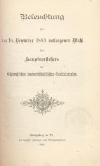 Beleuchtung der am 18. Dezember 1883 vollzogenen Wahl des Hauptvorstehers des Ostpreussischen …