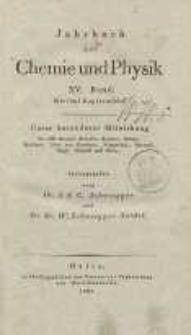 Jahrbuch der Chemie und Physik (Journal für Chemie und Physik), H. 15