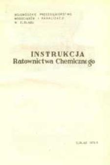 Instrukcja Ratownictwa Chemicznego wydana przez Wojewódzkie Przedsiębiorstwo Wodociągów i Kanalizacji w Elblągu - regulamin