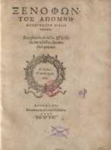 Xenophōntos apomnēmoneumatōn biblia tessara = Xenophontis de dictis & factis memorabilibus Socratis libri quatuor