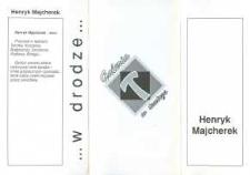 Henryk Majcherek:…W drodze – folder