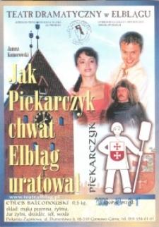 Jak Piekarczyk chwat Elbląg uratował - etykieta zwiastująca spektakl teatralny