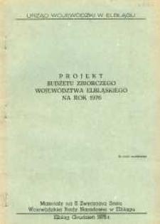 Projekt budżetu zbiorczego województwa elbląskiego na rok 1976 – biuletyn