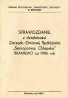 """Sprawozdanie z działalności Zarządu Gminnej Spółdzielni """"Samopomoc Chłopska"""" w Braniewie za 1986 rok"""