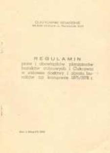 Regulamin praw i obowiązków plantatorów buraków cukrowych i Cukrowni w zakresie dostawy i obrotu buraków na kampanię 1975/1976 r