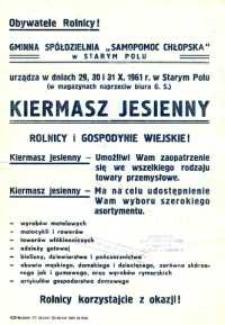 """Kiermasz Jesienny : Gminna Spółdzielnia """"Samopomoc Chłopska"""" w Starym Polu - afisz"""