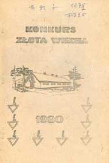 """""""Złota Wiecha 1980"""" : Materiały Społecznej Wojewódzkiej Komisji w Elblągu - biuletyn"""