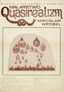 Malarstwo : Quasirealizm: Mirosław Wróbel - afisz