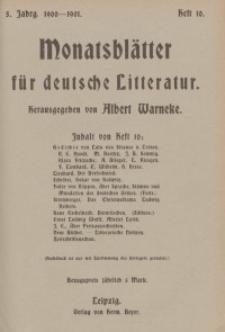 Monatsblätter für deutsche Litteratur, Jg. 5, H. 10.