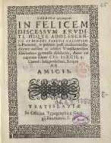 Carmina ... In felicem discessum eruditi piique adolescentis Stephani Peregii...