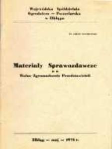 Materiały Sprawozdawcze na Walne Zgromadzenie Przedstawicieli Wojewódzkiej Spółdzielni Ogrodniczo-Pszczelarskiej w Elblągu