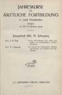 Jahreskurse für ärztliche Fortbildung, IV. Jahrgang, 1913, H. 1-12