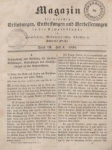 Magazin der Neuesten Erfindungen, Entdeckungen und Verbesserungen in der Gewerbskunde, Bd 3, 1836, H. 1-12