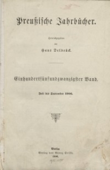 Preußische Jahrbücher, 1906, Bd 125/126.