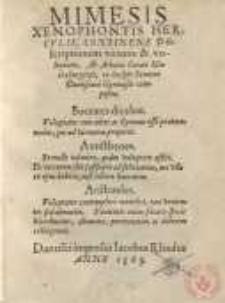 Mimesis Xenophontis Hercvlis, Continens Descriptionem virtutis et voluptatis, Ab Achatio Curaeo Mariaeburgense, in inclyti Senatus Dantiscani Gymnasio composita...