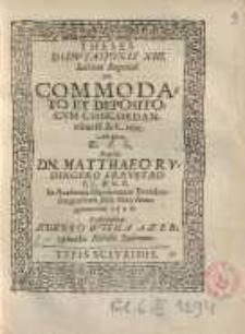 De commodato et depositio cum concordantibus... XIII...