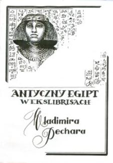 Antyczny Egipt w ekslibrisach Vladimira Pechara - katalog