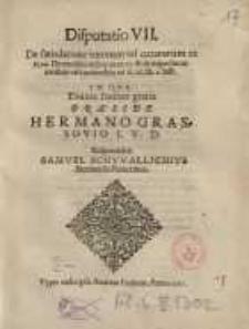 Disputatio VII. De fatisdatione tutorum vel [...] praeside Hermano Grassovio...