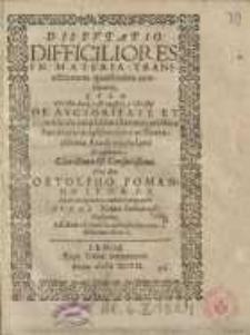 Disputatio difficiliores in materia transactionum quaestiones continen...