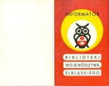 Biblioteki województwa elbląskiego : informator